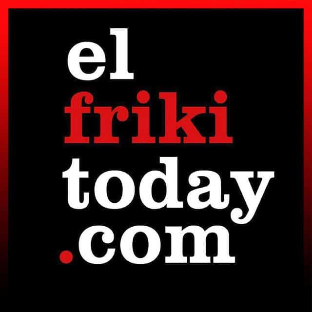 El Friki Today